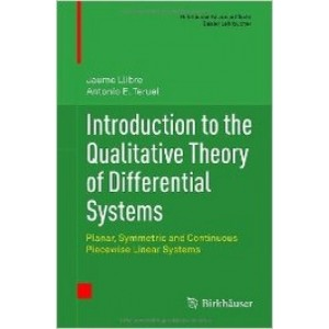Introduction to the Qualitative Theory of Differential Systems: Planar, Symmetric and Continuous Piecewise Linear Systems