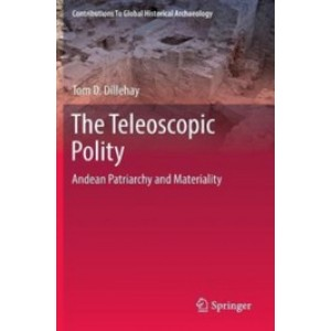 The Teleoscopic Polity: Andean Patriarchy and Materiality