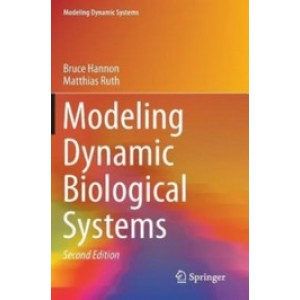 Modeling Dynamic Biological Systems, 2nd Edition