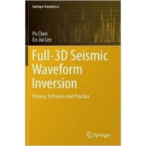 Full-3D Seismic Waveform Inversion: Theory, Software and Practice
