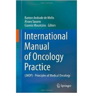 International Manual of Oncology Practice: (iMOP) - Principles of Medical Oncology
