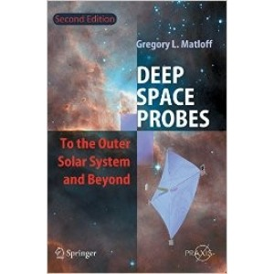Deep Space Probes: To the Outer Solar System and Beyond