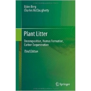 Plant Litter: Decomposition, Humus Formation, Carbon Sequestration, 3rd Edition
