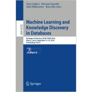 Machine Learning and Knowledge Discovery in Databases: European Conference, ECML PKDD 2014, Nancy, France, September 15-19, 2014. Proceedings, Part II