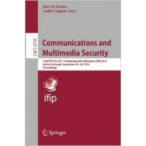 Communications and Multimedia Security: 15th IFIP TC 6/TC 11 International Conference, CMS 2014, Aveiro, Portugal, September 25-26, 2014, Proceedings