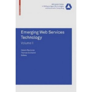 Emerging Web Services Technology, Volume II