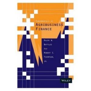 Fundamentals of Agribusiness Finance