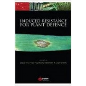 Induced Resistance for Plant Defence: A Sustainable Approach to Crop Protection