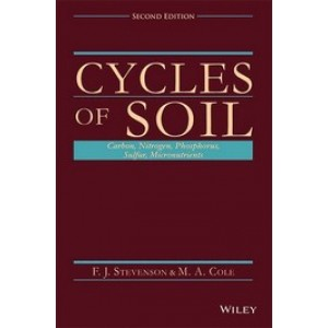 Cycles of Soils: Carbon, Nitrogen, Phosphorus, Sulfur, Micronutrients, 2nd Edition