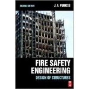 Fire Safety Engineering: Design of Structures, 2nd Edition