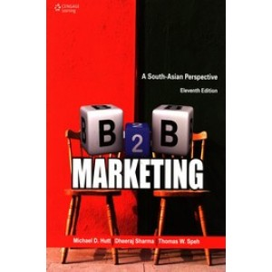 B2B Marketing: A South-Asian Perspective, 11th Edition
