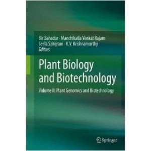 Plant Biology and Biotechnology, Volume II: Plant Genomics and Biotechnology