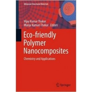 Eco-friendly Polymer Nanocomposites: Chemistry and Applications