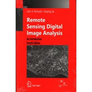 Remote Sensing Digital Image Analysis: An Introduction, 4th Edition