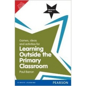 Classroom Gems: Games, Ideas and Activities for Learning Outside the Primary Classroom