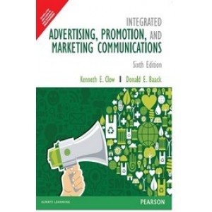 Integrated Advertising, Promotion and Marketing Communications, 6th Edition