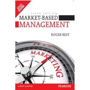 Market-Based Management, 6th Edition