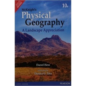 Mcknight's Physical Geography: A Landscape Appreciation, 10th Edition