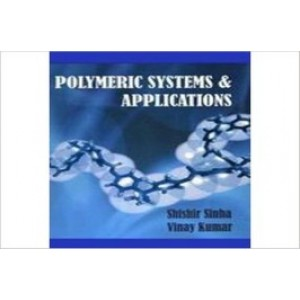 Polymeric Systems & Applications