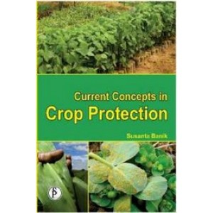 Current Concepts in Crop Protection