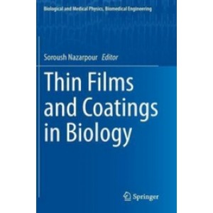 Thin Films and Coatings in Biology