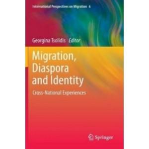 Migration, Diaspora and Identity: Cross-National Experiences